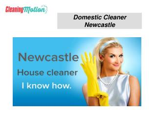 Domestic Cleaner Newcastle