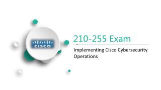 Release Passtcert Cisco 210-255 Exam Test Answers