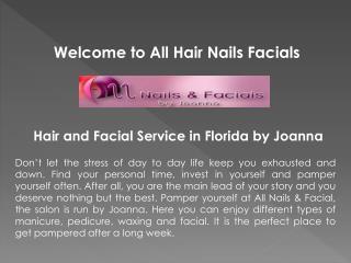 Facials Salon Jensen Beach Florida-www.hairnailsfacials.com
