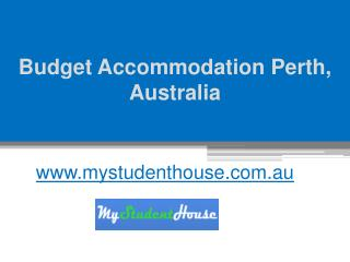 Budget Accommodation Perth, Australia - www.mystudenthouse.com.au