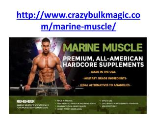 http://www.crazybulkmagic.com/marine-muscle/