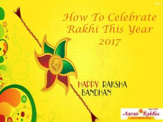 Celebrate this Rakhi by Send Rakhi to USA