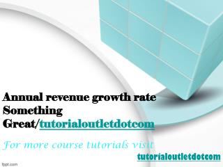 Annual revenue growth rate Something Great/tutorialoutletdotcom