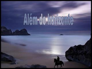 Al m do horizonte
