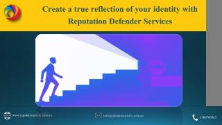 Create A True Reflection Of Your Identity With Reputation Defender Services