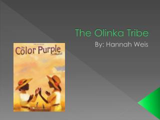 The Olinka Tribe