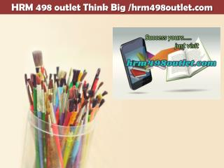 HRM 498 outlet Think Big /hrm498outlet.com