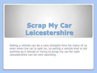 Scrap My Car Leicestershire