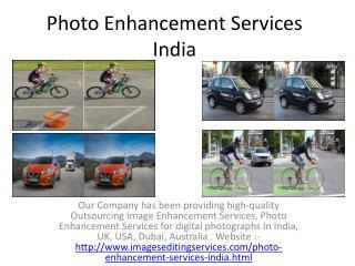 Photo Enhancement Services India