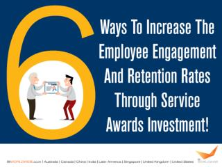 Increase the Employee Engagement and Retention Rates Through Service Awards Investment | BI WORLWIDE