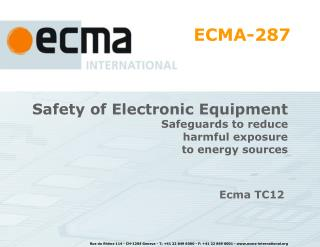 Safety of Electronic Equipment Safeguards to reduce  harmful exposure  to energy sources