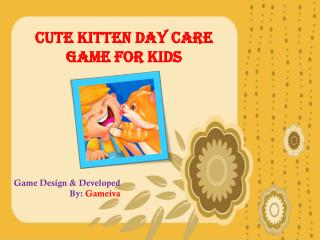 Cute Kitten Day Care Game for Kids