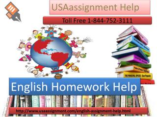 English Homework  Help  Toll Free :1-844-752-3111