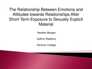 The Relationship Between Emotions and Attitudes towards Relationships After Short-Term Exposure to Sexually Explicit Mat