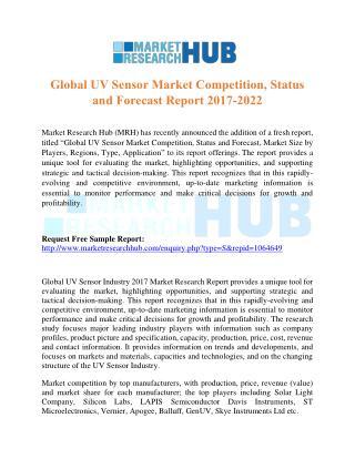 Global UV Sensor Market Competition, Status and Forecast Report 2017-2022