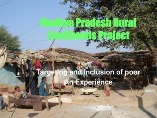 Madhya Pradesh Rural Livelihoods Project