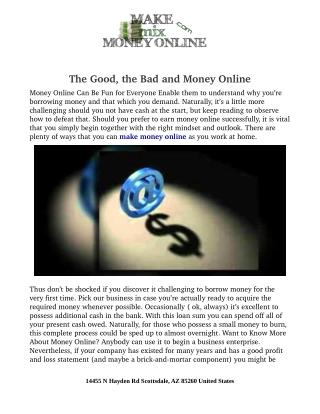 The Good, the Bad and Money Online