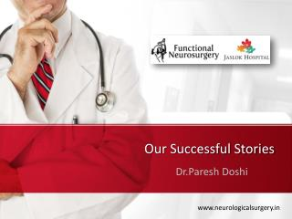 Trigeminal neuralgia|Neurology Surgery |Dr Paresh Doshi