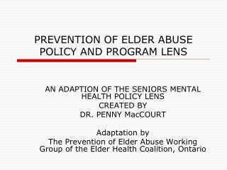 PREVENTION OF ELDER ABUSE POLICY AND PROGRAM LENS
