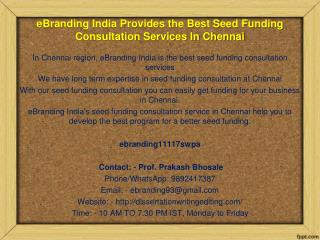 69 Top Class Seed Funding Consultation Services at Chennai from eBranding India
