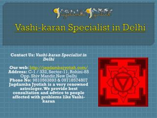 Vashikaran Specialist in Delhi-Best Astrologer