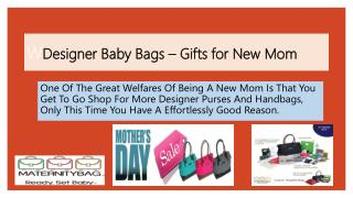 Designer Baby Bags – Gifts for New Mom