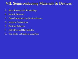 VII. Semiconducting Materials  Devices