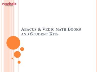 Abacus & Vedic math Books and Student Kits
