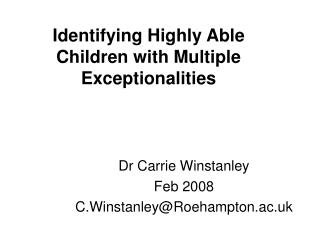 Identifying Highly Able Children with Multiple Exceptionalities