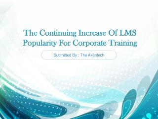 The Continuing Increase Of LMS Popularity For Corporate Training