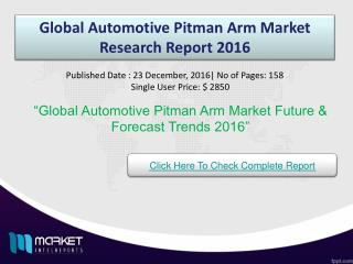 Global Automotive Pitman Arm Market Forecast & Trends 2016