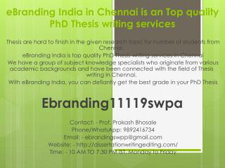 eBranding India in Chennai is an Top quality PhD Thesis writing services