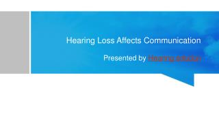 Hearing Loss Affects Communication