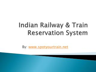 Indian Railway & Train Reservation System With Live Train Tracking