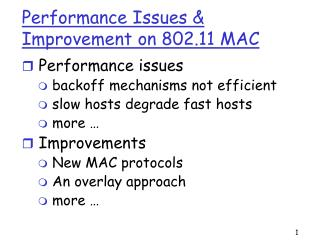 Performance Issues  Improvement on 802.11 MAC