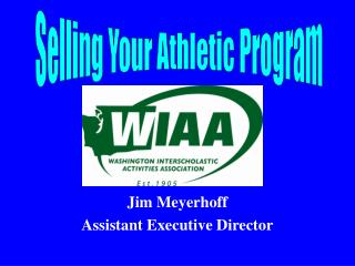 Jim Meyerhoff Assistant Executive Director