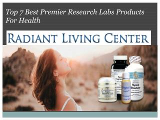 Top 7 Best Premier Research Labs Products For Health