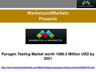 Pyrogen Testing Market worth 1086.3 Million USD by 2021