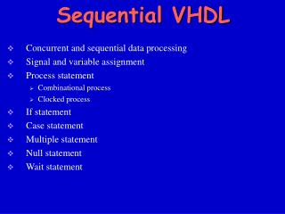 Sequential VHDL