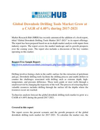 Global Downhole Drilling Tools Market Grow at a CAGR of 4.40% from 2017-2021