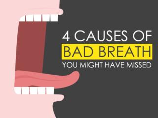 4 Causes of Bad Breath You Might Have Missed