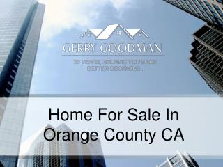 Ppt We Help You In Buying New Home In Orange County