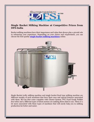 Single Bucket Milking Machine at Competitive Prices from DFS-India
