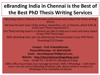 eBranding India in Chennai is the Best of the Best PhD Thesis Writing Services