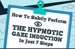 7 Steps to do Subtle and Skillful Hypnotic Gaze Induction