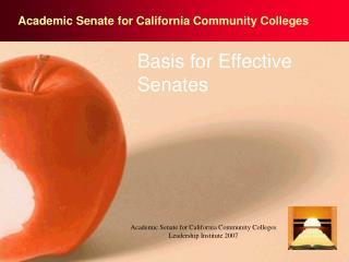 Basis for Effective Senates