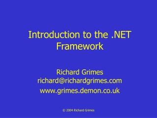 Introduction to the  Framework