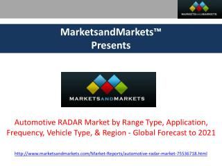 Automotive RADAR Market - Global Forecast to 2021