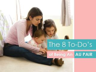 The 8 To-Dos of Being An Au Pair