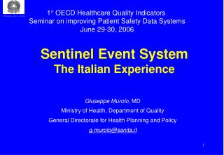 Sentinel Event System  The Italian Experience